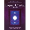 Liquid Crystal Oracle.